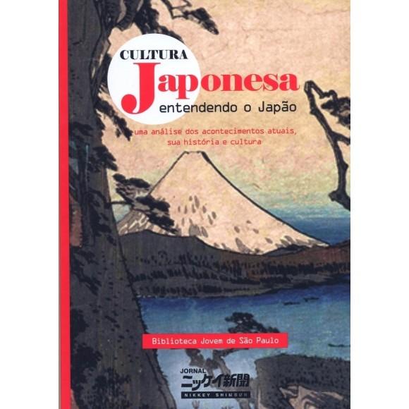 Cultura Japonesa vol. 1: Entendendo o Japão