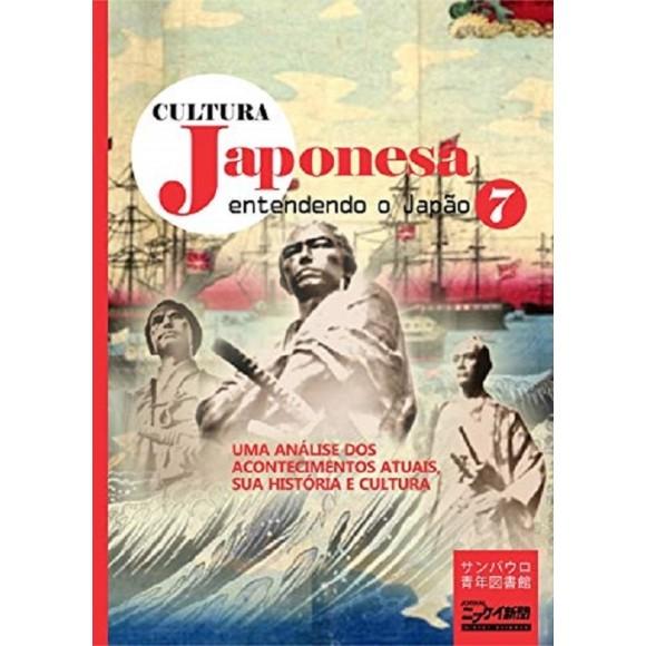 Cultura Japonesa vol. 7: Entendendo o Japão